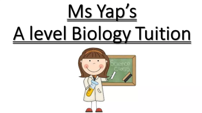 Ms Yap's A level Biology Tuition
